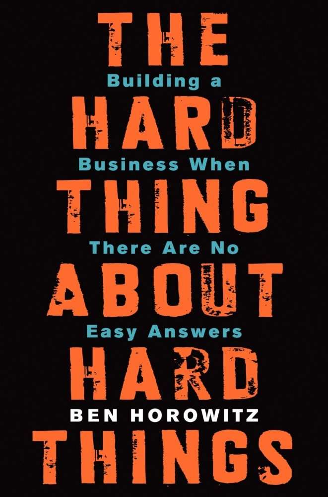 The Hard Thing about Hard Things Ben Horowitz book cover